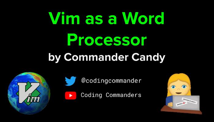 VimConf2020 - Vim as a Word Processor